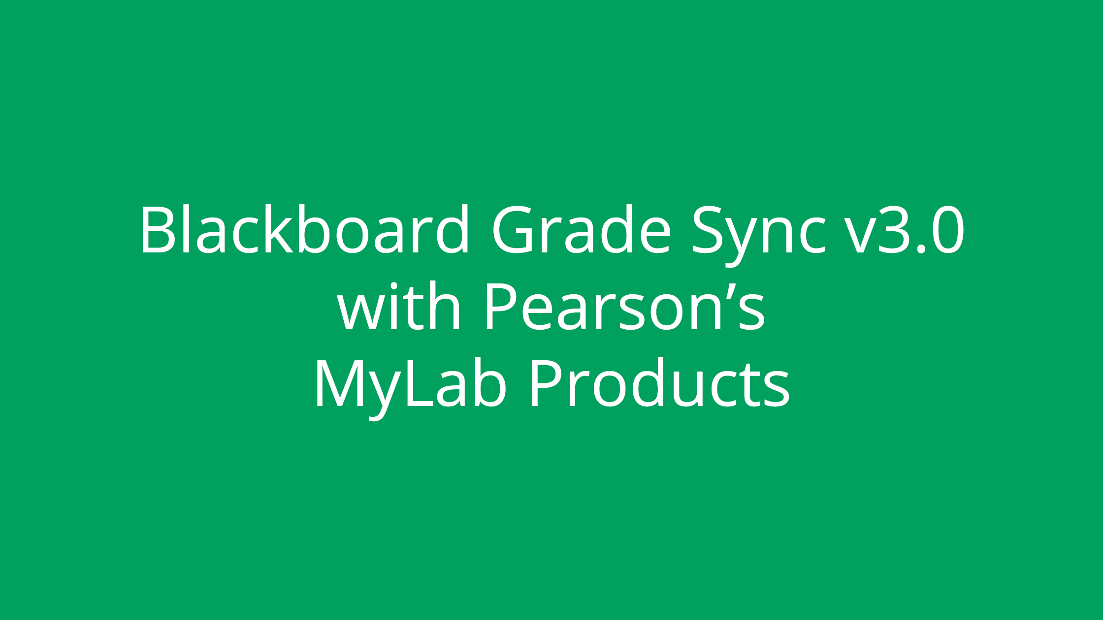 Blackboard Grade Sync v3.0 with Pearson MyLabs (XL)