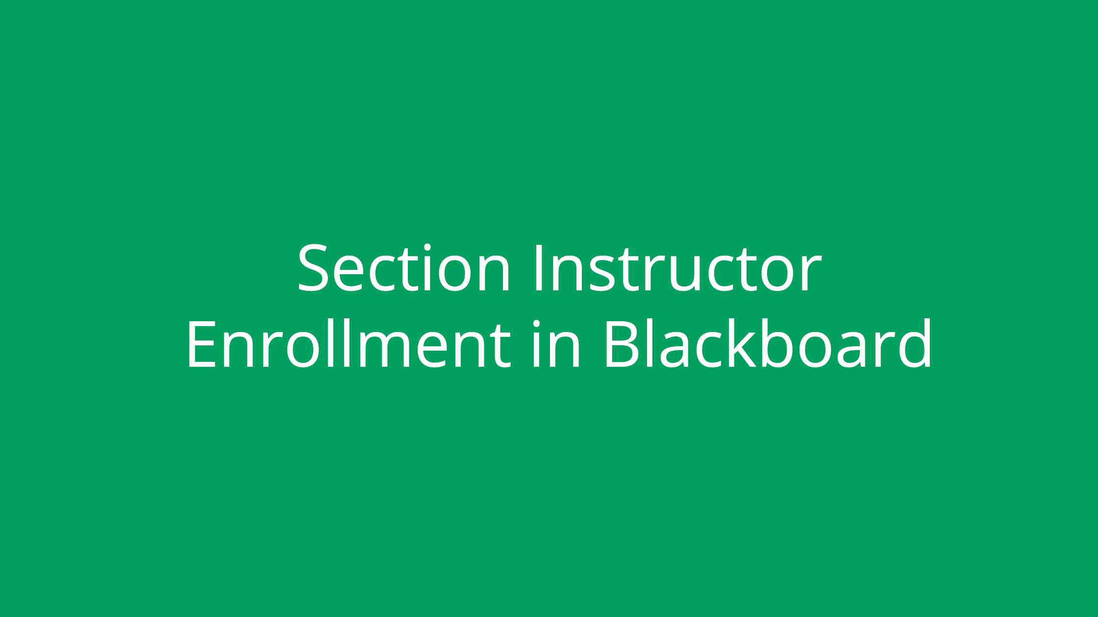 Section Instructor Enrollment in Blackboard